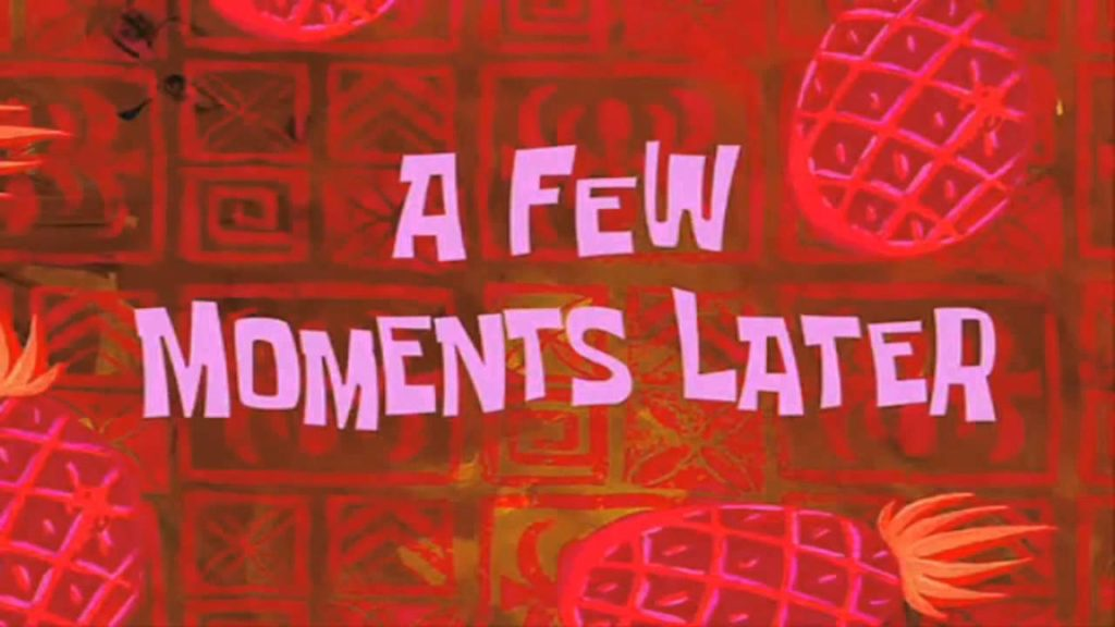 Spongebob a few moments later meme
